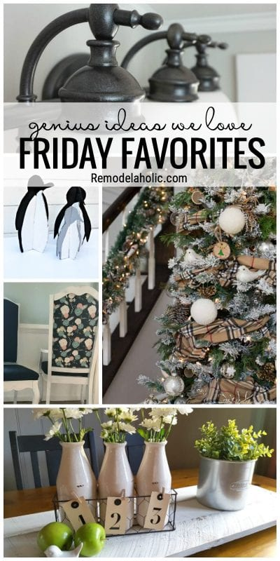 Genius Holiday And DIY Ideas For The Whole Home Featured On Friday Favorites At Remodelaholic.com