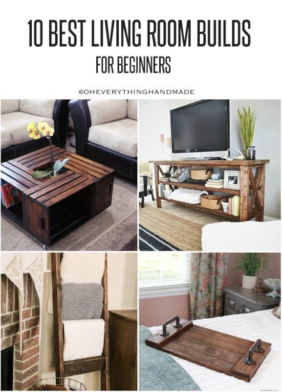 Oh Everything Handmade, Best Living Room Builds For Beginners