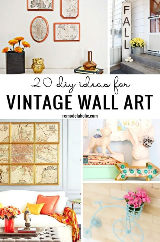20 DIY Ideas For Vintage Wall Art Remodelaholic