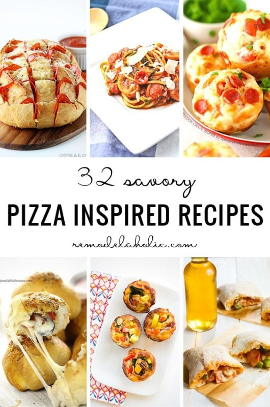 32 Savory Pizza Inspired Recipes - Remodelaholic