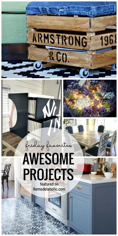 Amazing projects. Our favorite awesome DIY Projects featured on Friday Favorites at Remmodelaholic.com