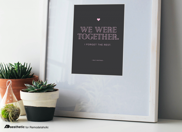 We Were Together Walt Whitman Quote About Love Printable For Home Decor Gallery Wall #Remodelaholic
