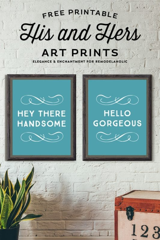Non Traditional Valentine's Day Art Print, Hey Handsome, Remodelaholic