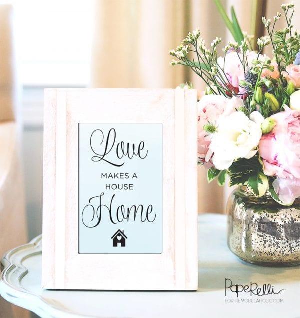 Printable Love Wall Art: Love Makes A House A Home