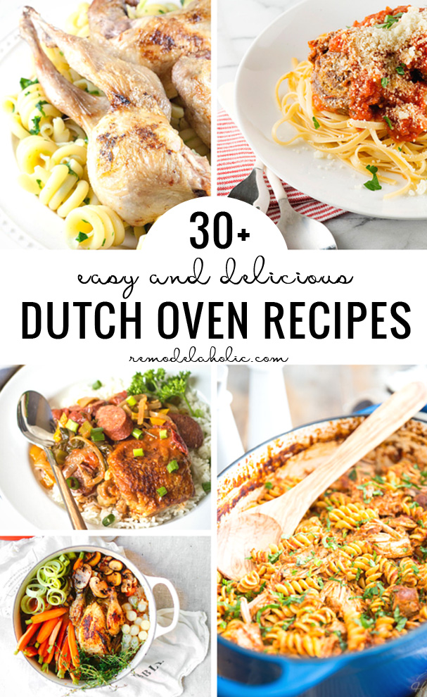 30+ Easy And Delicious Dutch Oven Recipes Remodelaholic