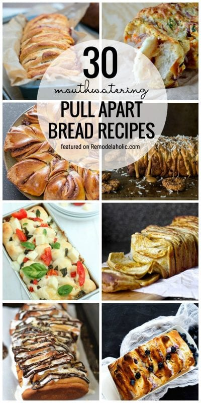 So Many Good Recipes To Try That Are Sweet Or Savory In Our 30 Mouthwatering Pull Apart Bread Recipes Featured On Remodelaholic.com