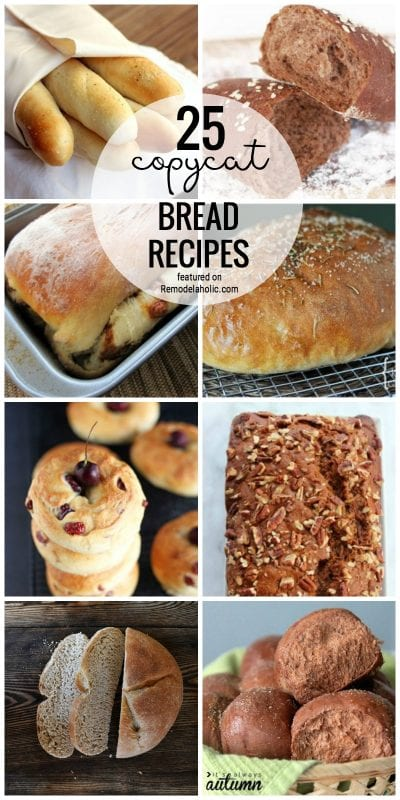 25 Of The Best Copycat Bread Recipes You Can Make At Home Featured On Remodelaholic.com