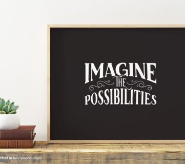 Free Printable: Imagine the Possibilities