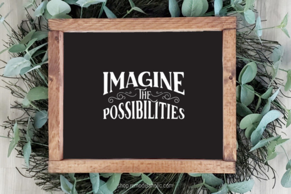 Black And White Modern Farmhouse Printable Wall Art Quote, Imagine The Possibilities, Remodelaholic