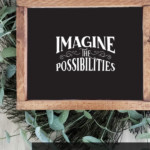 Printable Wall Art Black And White Quote Imagine The Possibilities, AD Aesthetic For Remodelaholic