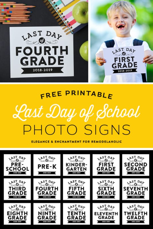 Elegance And Enchantment For Remodelaholic Last Day Of School Signs Vertical