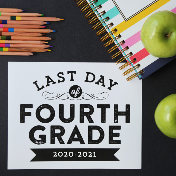 Last Day Of School Signs Printable Photo Prop Elegance And Enchantment For Remodelaholic Square