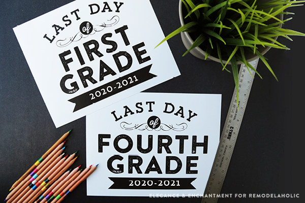 Printable Last Day Of School Signs Elegance And Enchantment For Remodelaholic Horizontal2