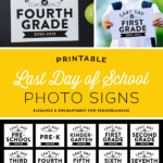 Printable Last Day Of School Signs Photo Prop PreK, K 12, Homeschool Signs Remodelaholic