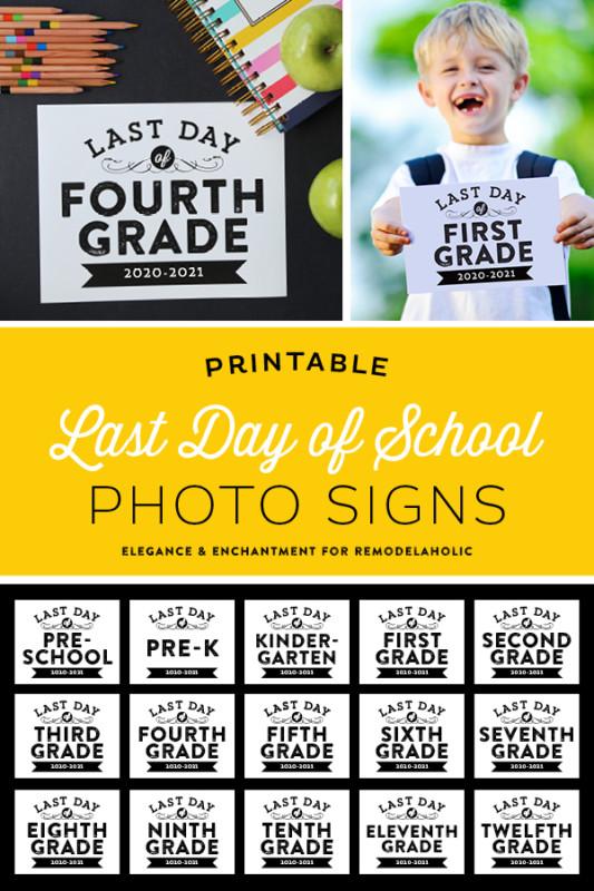 Printable Last Day Of School Signs Photo Prop PreK, K 12, Homeschool Signs Remodelaholic