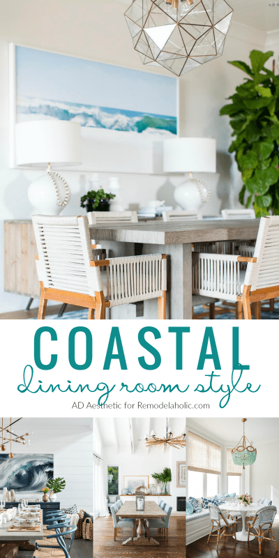 Coastal Dining Room Style Tips And Inspiration @Remodelaholic