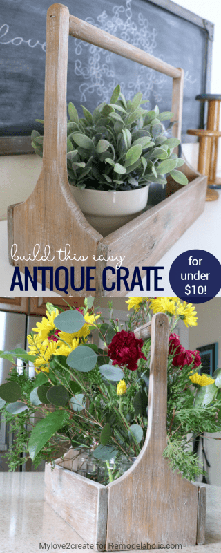 Build an easy antique wood crate for about $6! Fill it with decor or fill it with treats for an easy gift. Perfect for Mother's Day, birthdays, Christmas, teacher gifts, or any holiday just because.