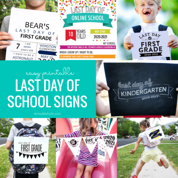 Last Day Of School Sign Photo Ideas, Remodelaholic