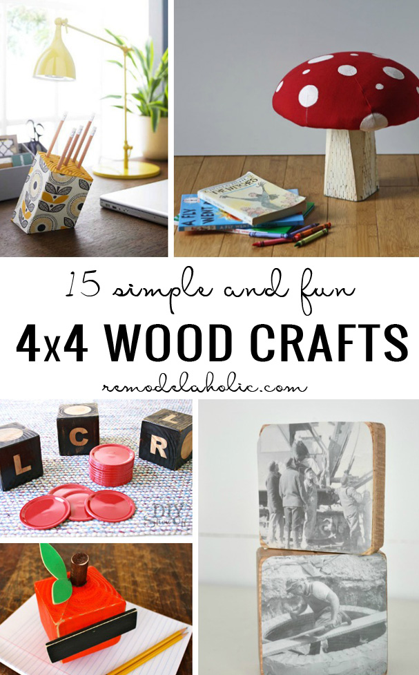 Remodelaholic 15 simple fun 4x4 wood crafts for Decoration 4x4