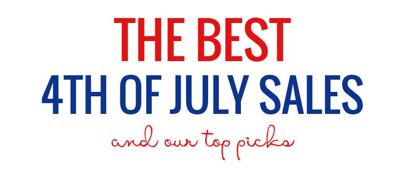 Best 4th July Sales Top Picks 2