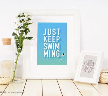 Free Printable: Just Keep Swimming