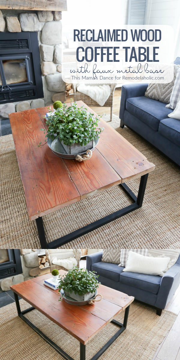 Good How To Build A Reclaimed Wood Coffee Table With A Faux Metal Base beginner