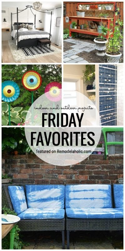 Lots Of Fun And Inspiring Ideas For Indoor And Outdoor Projects On Friday Favorites Featured On Remodelaholic.com