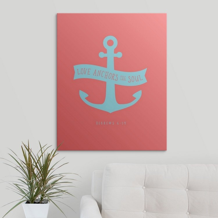 Affordable Wall Art - Love Anchors The Soul Canvas
