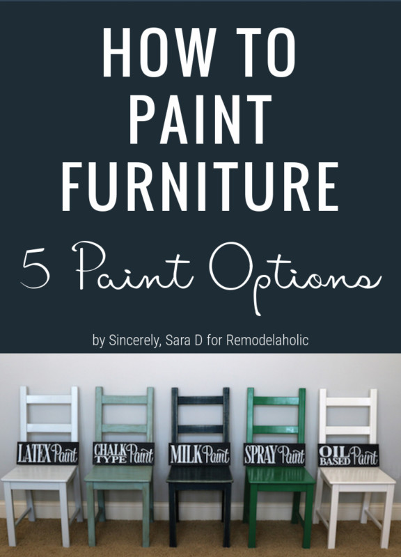 How To Choose The Right Paint To Redo Furniture, By Sincerely Sara D On Remodelaholic