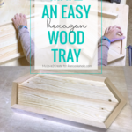 How To Make An Easy DIY Long Hexagon Wood Tray, Remodelaholic