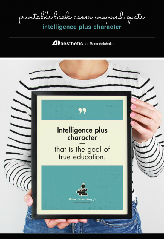 Printable Wall Art Quote, Intelligence Plus Character Is True Education, Quote Printable Martin Luther King Jr, 4 Colors, AD Aesthetic For Remodelaholic