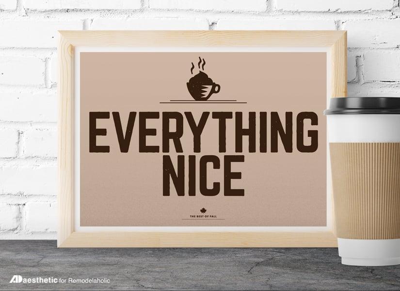 Everything Nice | Printable Wall Art Pumpkin Spice Set