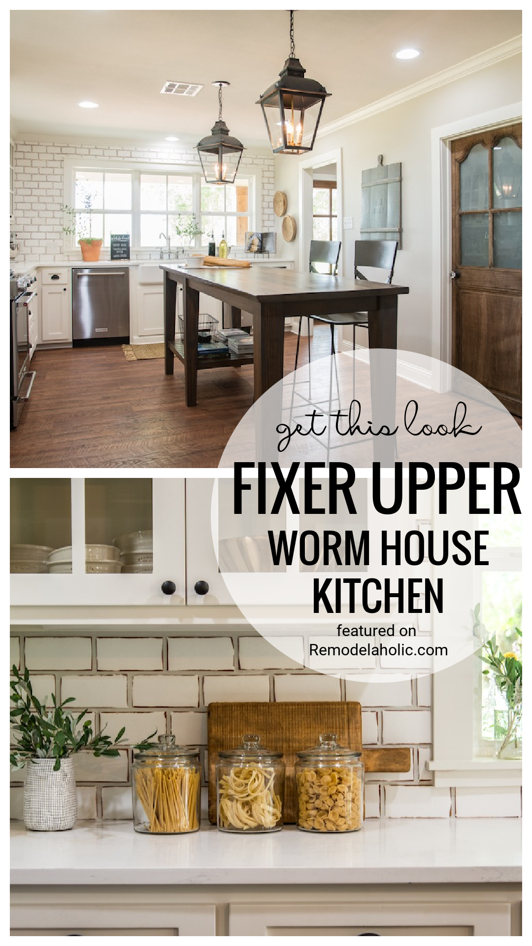 Get This Look Fixer Upper Worm House Kitchen Featured On Remodelaholic.com