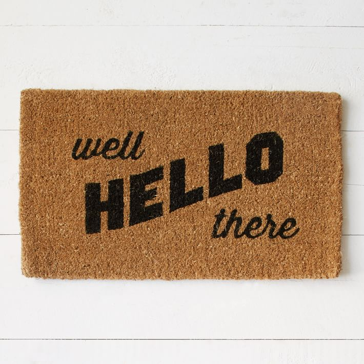 Well Hello There Doormat