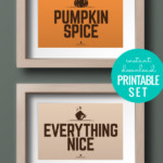 Fall Printable, Pumpkin Spice Everything Nice Set Of 2 Prints For Fall Gallery Wall Download, AD Aesthetic For Remodelaholic