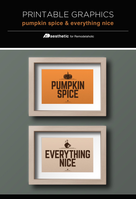 Fall Printable, Pumpkin Spice Printable Wall Decor Set Of 2, Pumpkin Spice And Everything Nice, AD Aesthetic For Remodelaholic