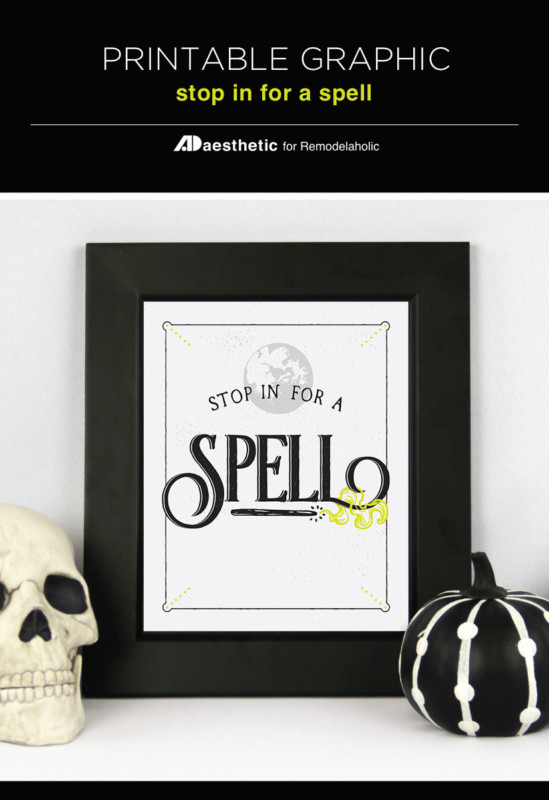 Witchy Halloween Printable, Stop In For A Spell, 4 Art Print Sizes, AD Aesthetic For Remodelaholic