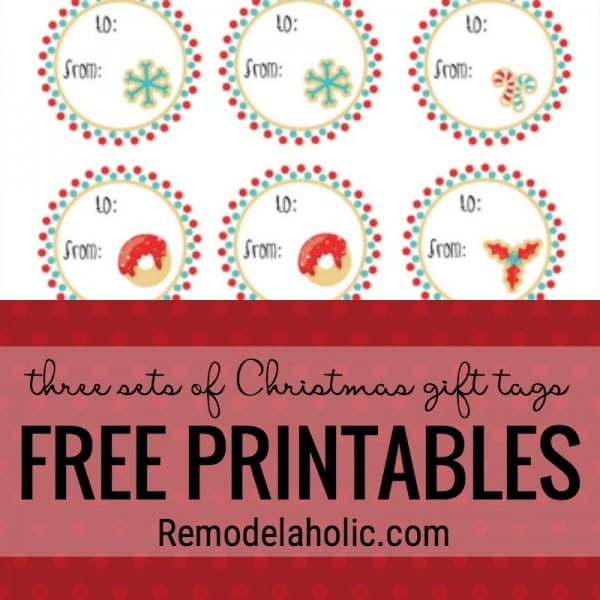 FREE PRINTABLE Christmas Gift Tags. Three Different Sets At Remodelaholic.com