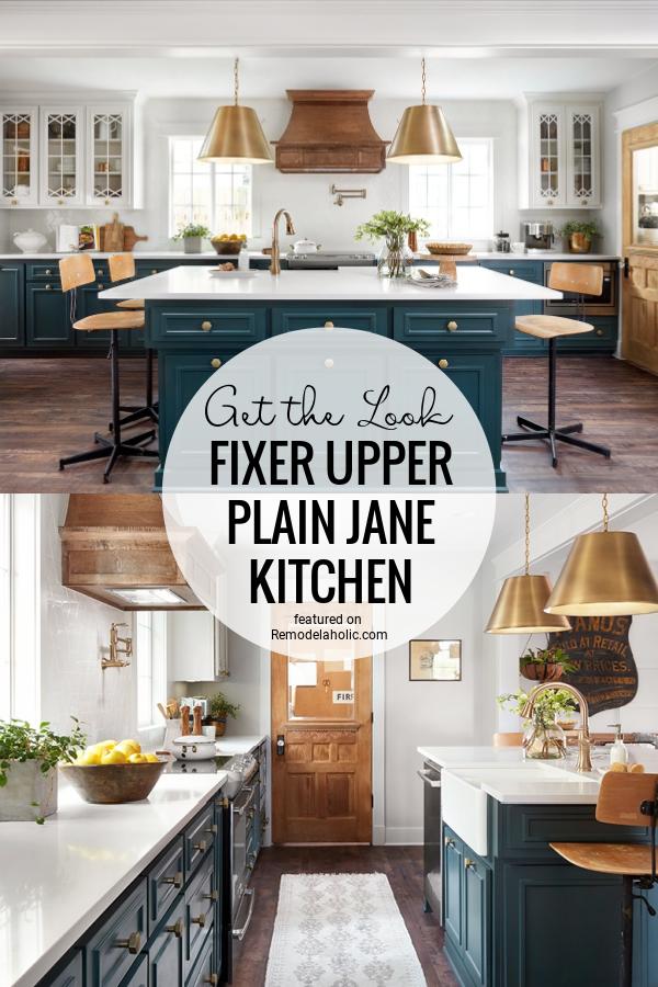 Get The Look Fixer Upper Plain Jane Kitchen