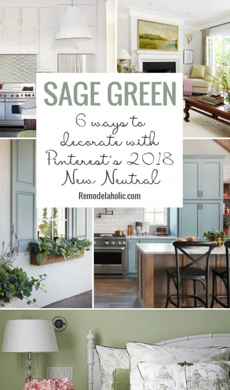 Sage Green 6 Ways To Decorate Your Home With Pinterest's 2018 New Neutral Color Trend Remdelaholic Copy