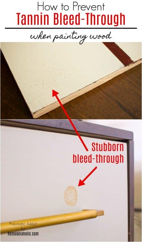 Tutorial: How To Prevent Tannin Bleed Through on Painted Wood | Trouble with tanning bleed through on your handmade DIY or refinished furniture? These two easy tips will prevent a spotty finish from ruining your painted project. #remodelaholic