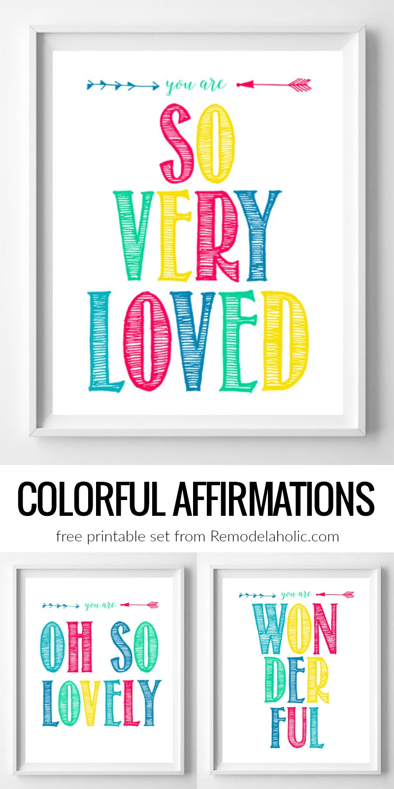 remodelaholic you are loved colorful inspirational printable set