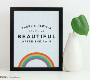 Free Rainbow Printable: There's Always Something Beautiful After the Rain