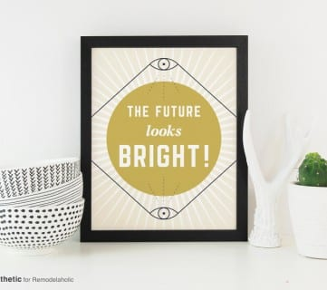 Free Printable Graphic The Future Looks Bright AD Aesthetic For Remodelaholic • Horizontal Copy