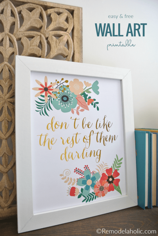 Don't Be Like The Rest Of Them Darling Easy Wall Art Home Decor Printable Art, Instant Download #remodelaholic
