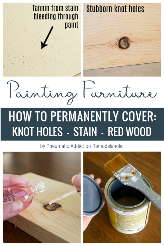 Painting Furniture, How To Permanently Cover Knots Holes, Stain, Red Wood By Pneumatic Addict On Remodelaholic