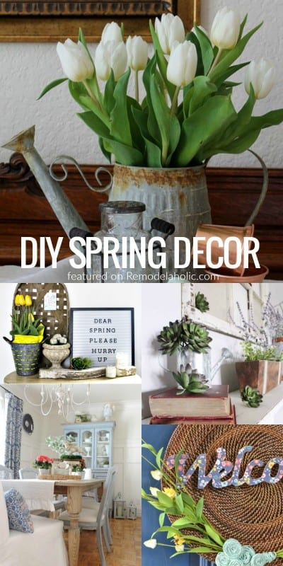 Spring Decor And More DIY Ideas #remodelaholic