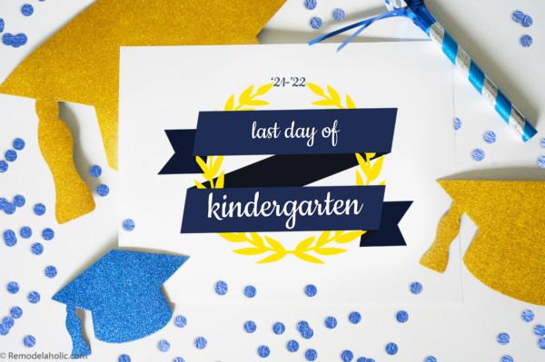 Last Day Of School Printable Sign, Remodelaholic