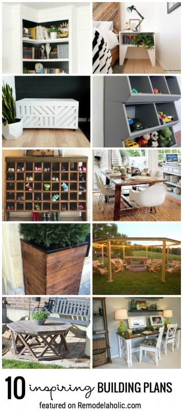 Get Inspired To Build Custom Pieces For Your Home Indoor And Outdoor With These 10 Inspiring Building Plans Featured On Remodelaholic.com