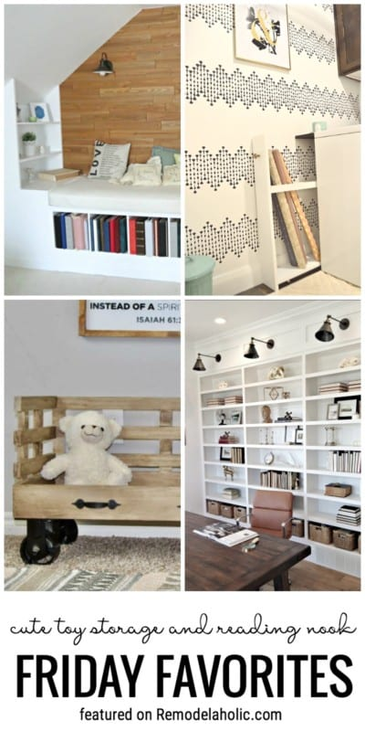Friday Favorites Are Our Favorite Ideas, DIYS And More From Around The Internet. This Week We Are Featuring A Cute Toy Storage Idea And A Reading Nook. Featured On Remodelaholic.com